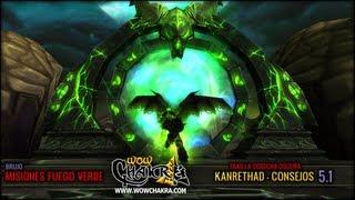 """Guía de Brujo """"Fuego Verde"""" - Tras la Cosecha Oscura 5 anexo: Kanrethad consejos de combate"""