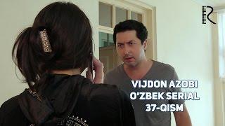 Vijdon azobi (o'zbek serial) | Виждон азоби (узбек сериал) 37-qism