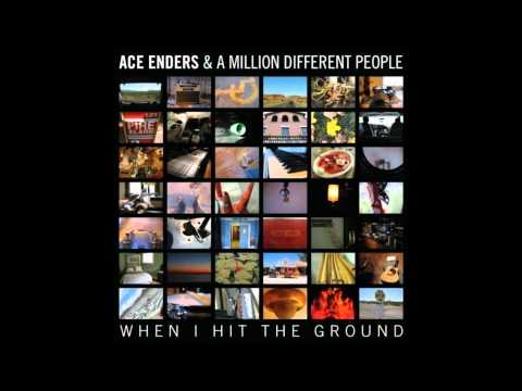 Ace Enders And A Million Different People - Reintroduction