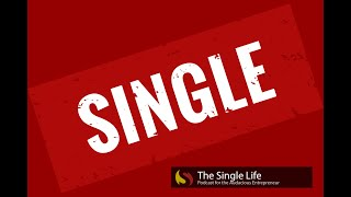 Relationships : Single life pro's and con's (part1)