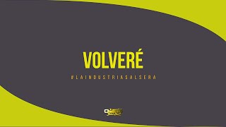 Chiquito Team Band - Volvere