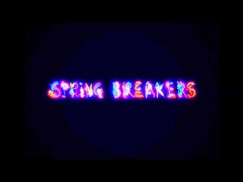 Spring Breakers Trailer Soundtrack Sebstian Tetra
