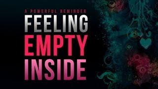Download Lagu Feeling Empty Inside? - The Solution - Naveed Aziz Gratis STAFABAND