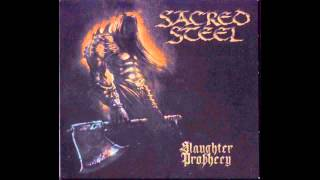 Watch Sacred Steel Faces Of The Antichrist video