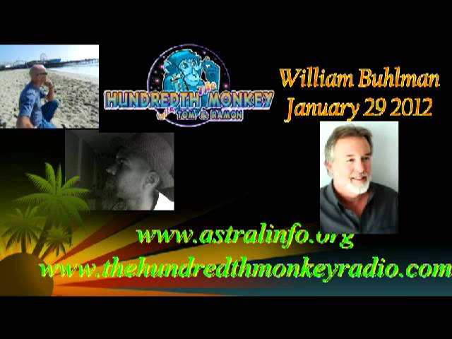 William Buhlman on The Hunredth Monkey Radio JAN 29 2012 Hour One.avi