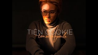 TIN COOKIE  Tm S Vi Ngi L Official Lyric Video