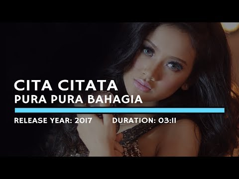 Cita Citata - Pura Pura Bahagia (Lyric)