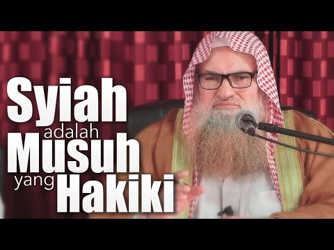 Pengajian Islam: Syiah Adalah Musuh Yang Hakiki - Syaikh DR. Muhammad Bin Musa Alu Nasr