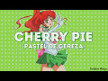 4. cherry pie (English - Español - Kanji - Romanji)