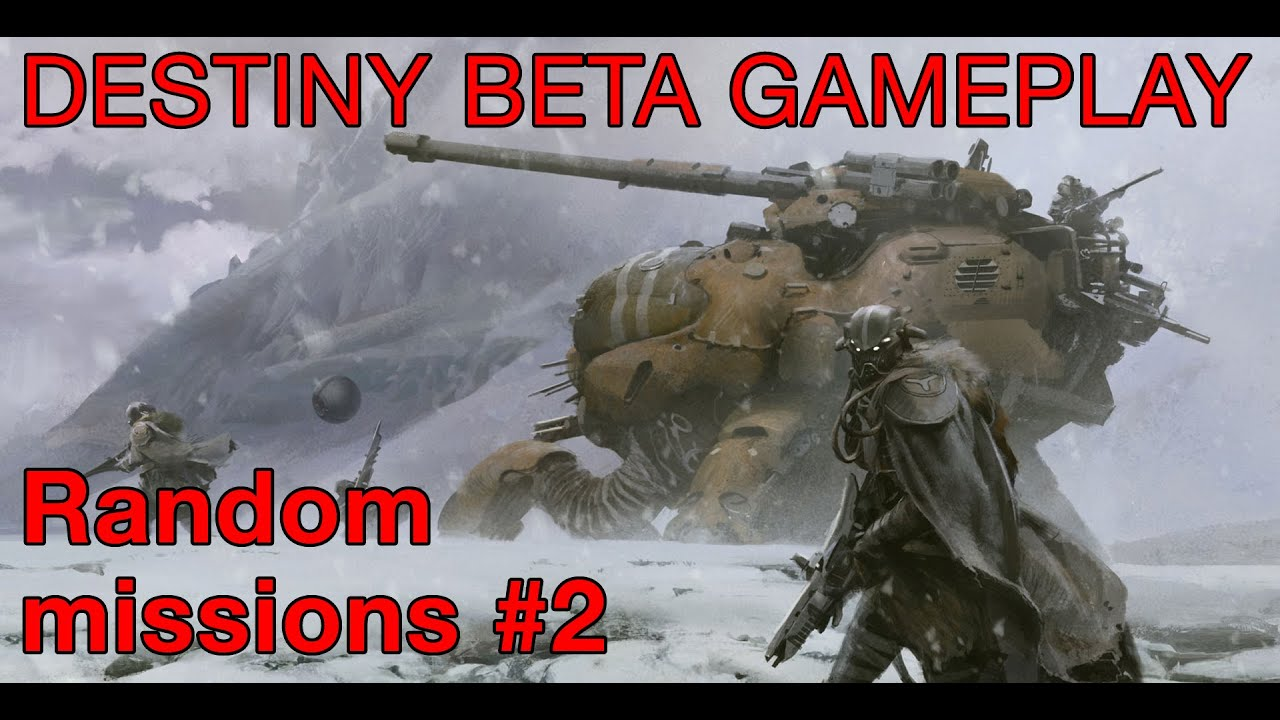 Destiny beta gameplay random missions part 2 youtube