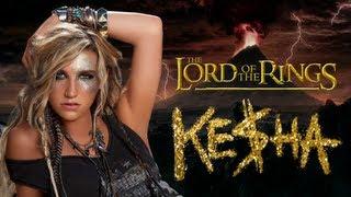 """Ke$ha Video - Lord of the Rings """"Die Young"""" by Ke$ha Parody"""