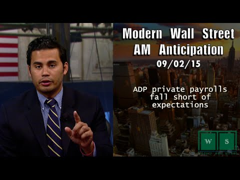 Modern Wall Street AM Anticipation: September 2, 2015