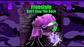 Watch Freestyle Dont Stop The Rock video