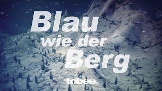 Apres Ski Hits 2016 - Tobee - Blau Wie Der Berg