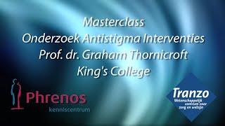 Phrenos: Graham Thornicroft Masterclass