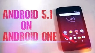 ANDROID 5.1 On Android ONE   WHAT'S NEW & FIRST LOOK