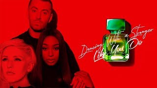 Dancing With A Strange Like You Do | Sam Smith, Normani & Ellie Goulding