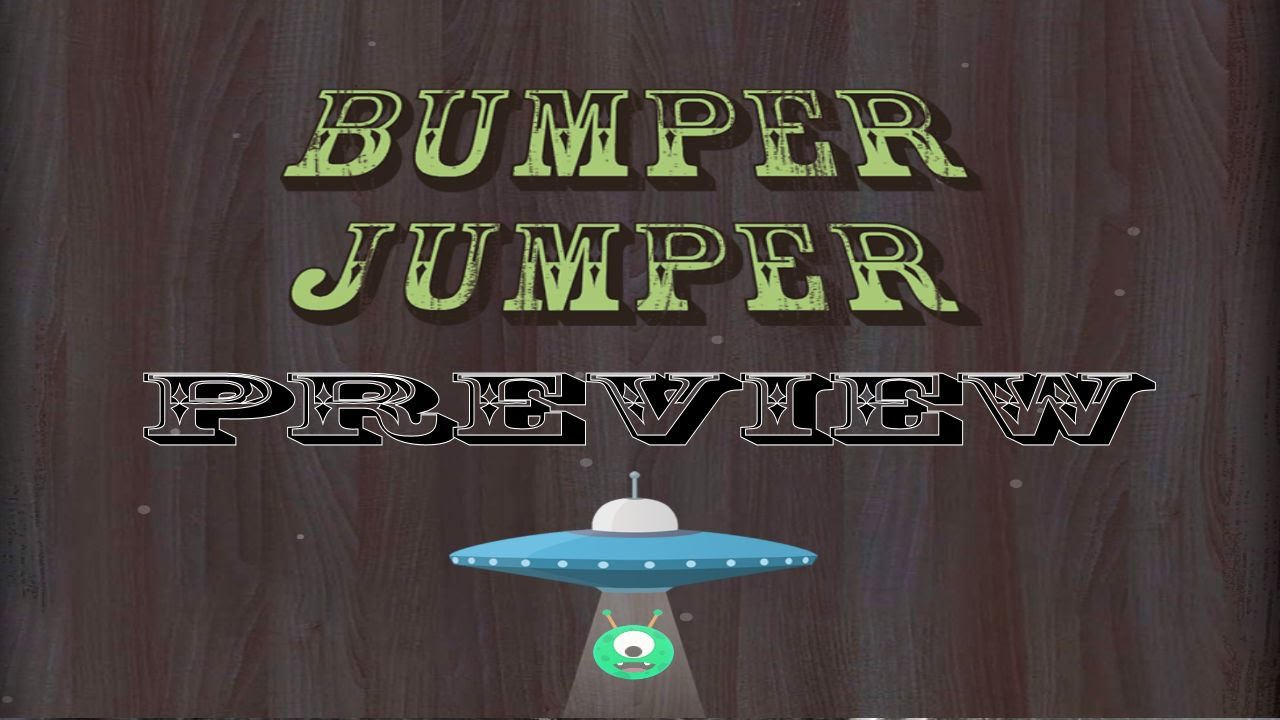 Bumper Jumper Destiny Preview Bumper Jumper by