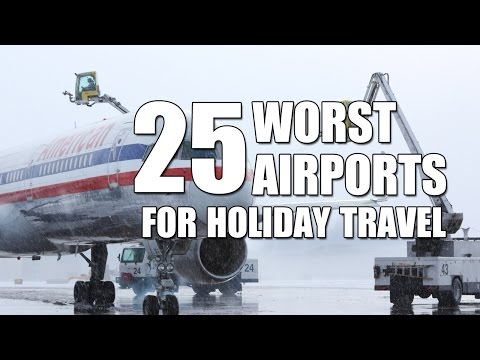 Holiday Travel: 25 Worst Airports