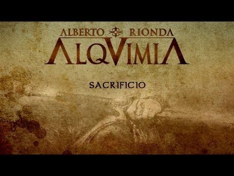 ALQUIMIA de Alberto Rionda - Sacrificio [Oficial]