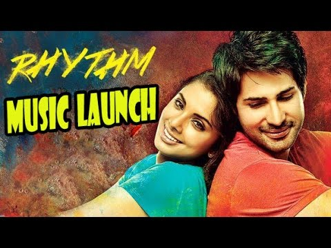 Rhythm Hindi Movie (2016) - Sunidhi Chauhan - Salman Ahmed - Grand Music Launch !!!