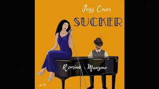 Sucker - Jonas Brothers (Jazz Cover by Romina Manzano)