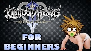 KINGDOM HEARTS 2 Final Mix FOR BEGINNERS