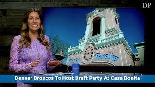 Denver Broncos To Host Draft Party At Casa Bonita