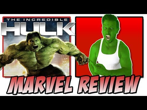 The Incredible Hulk (2008) - Movie Review (Journey To Marvel's Infinity War | An MCU Analysis)