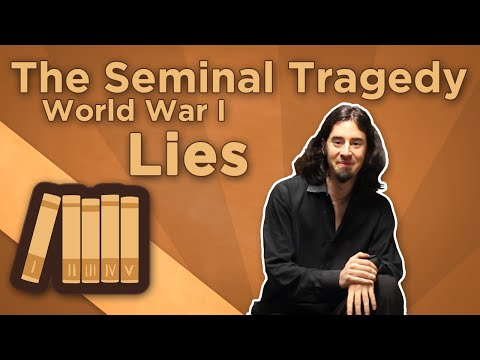 Extra History - World War I: The Seminal Tragedy - Lies