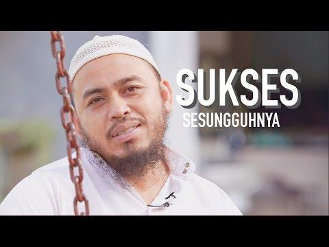 Ceramah Singkat - Sukses Sesungguhnya - Ustadz Fauzi Basultana, Lc MA