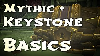 WoW Guide - Mythic + Keystone - Basics