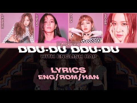 BLACKPINK - '뚜두뚜두 (DDU-DU DDU-DU)' (With English Rap) (Lyrics Eng/Rom/Han)