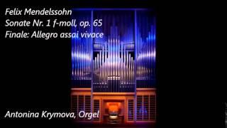 F. Mendelssohn. Sonate Nr. 1 f-moll, op. 65/1 - IV. Finale - Allegro assai vivace
