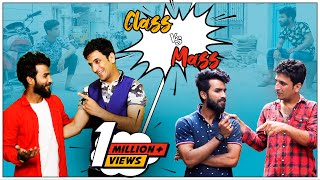 Class Vs Mass Again || Kiraak Hyderabadiz Funny Video || Must Watch