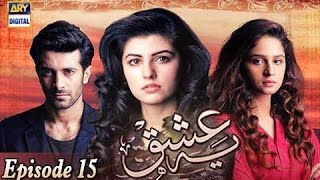 Yeh Ishq Episode 15>