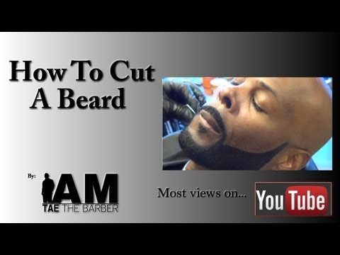 How To Cut A Beard - by: IamTaeTheBarber