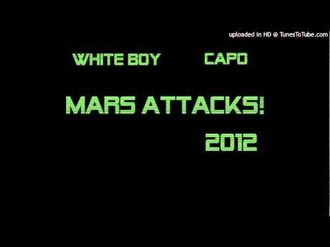 White Boy Feat. Capo - Mars Attacks!