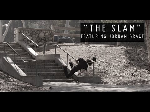 "FLYING STRANGERS: ""THE SLAM"" FEATURING JORDAN GRACE"