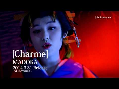 【MADOKA】 Charme Cirque (シャルム・シルク)& Embrasse moi (アンブラス・モア)MV・Short Ver.