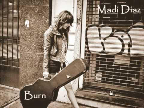 Madi Diaz~Burn