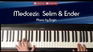 Medcezir: Ender & Selim Muzik (piano by engin)