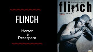 Resenha: Flinch - Horror e Desespero