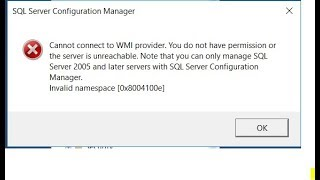 Cannot connect to WMI Provider problem solution for SQL Management Studio 2017