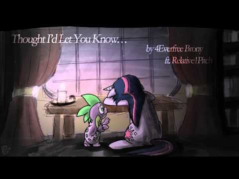 4everfreebrony - Thought Id Let You Know