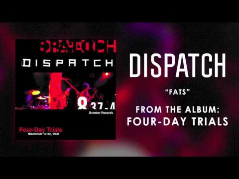 Dispatch - Fats