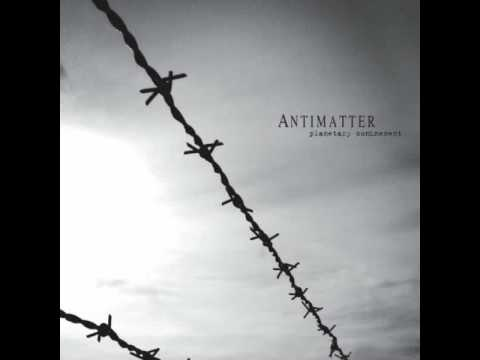 Antimatter - Weight Of The World