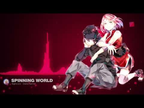 Nightcore Spinning World「 Naruto Shippuden Ending 32 」/ Diana Garnet