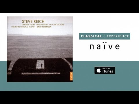 Steve Reich - Different Trains (Full Album)