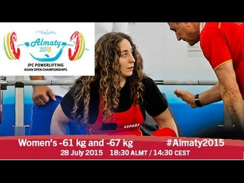 Women's -61 kg and -67 kg | 2015 IPC Powerlifting Asian Open Championships, Almaty